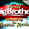 Pinoy Big Brother: Double Up The Magical Reveal